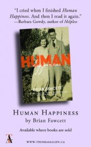 Human Happiness by Brian Fawcett