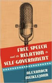 Alexander Meiklejohn's Free Speech and its Relation to Self-Government.