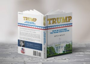 Mitch Wolfe's Trump book.